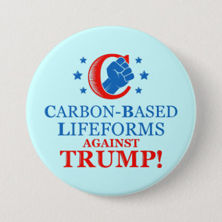 Funny Carbon-based Lifeforms Against Trump Button