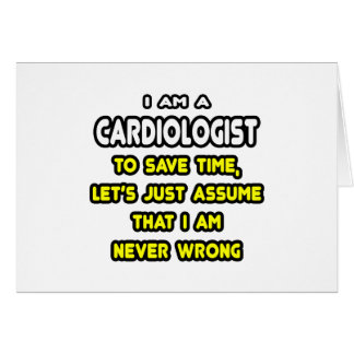 Funny Cardiologist T-Shirts and Gifts Card