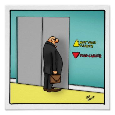 Art Themed Funny Career Path Workplace  Poster