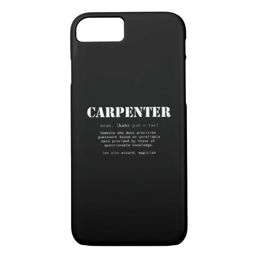 Funny Carpenter Gift - Dictionary Definition iPhone 8/7 Case