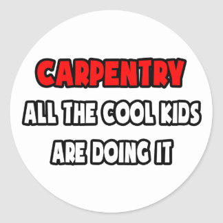 Funny Carpenter Shirts and Gifts Classic Round Sticker