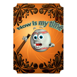 Funny cartoon baseball, now is my time 5x7 paper invitation card