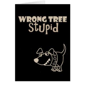 Funny Cartoon Dog Barking up the Wrong Tree Card