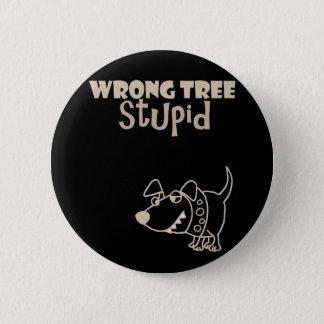 Funny Cartoon Dog Barking up the Wrong Tree Pinback Button