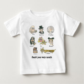 Funny Cartoon Frank You Very Much Baby T-Shirt