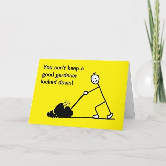 Funny Cartoon Gardener Lockdown Card