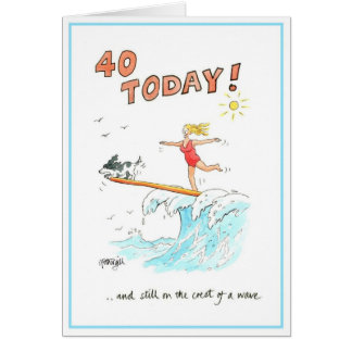Funny cartoon greeting card - 40 today