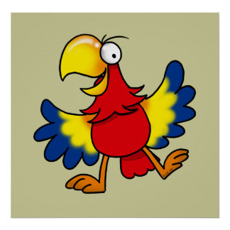 Funny cartoon parrot poster