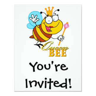 """funny cartoon queen bee with text 4.25"""" x 5.5"""" invitation card"""