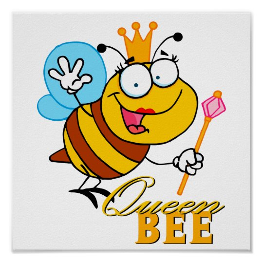 funny cartoon queen bee with text poster