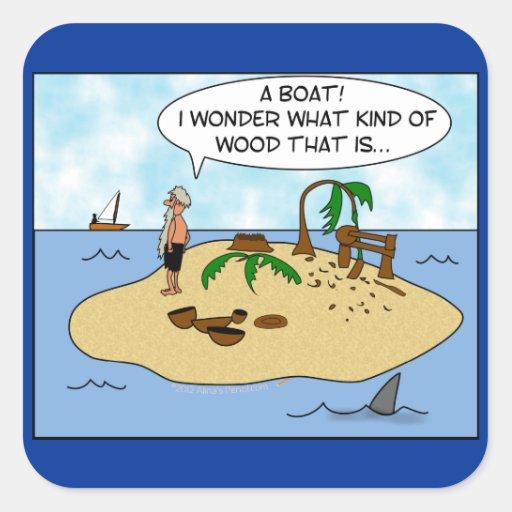 Funny Cartoon Woodturner on Deserted Island Square Sticker