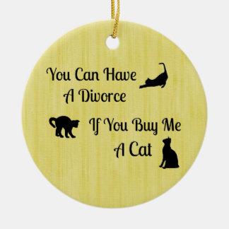 Funny Cat Divorce Round Ornament