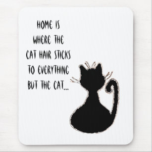 Funny Cat Hair Quote Cute Black Cat Silhouette Mouse Pad