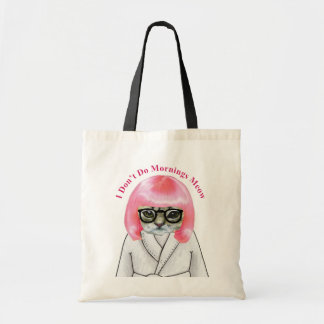 Funny Cat I Don't Do Mornings Meow Tote Bag
