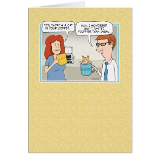 Funny Cat in Coffee Birthday Card