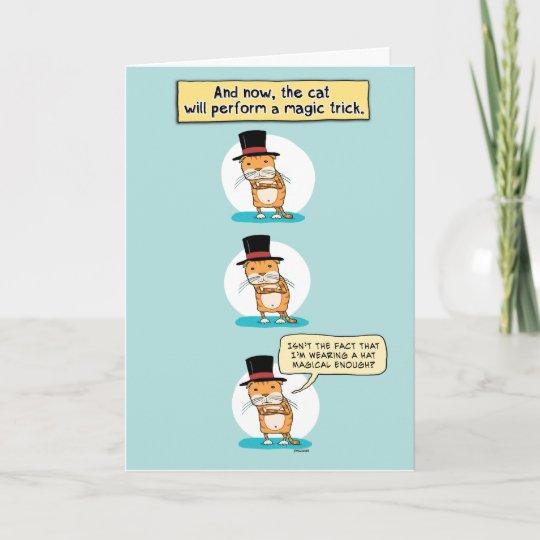 Funny Cat Magic Trick Birthday Card Zazzle