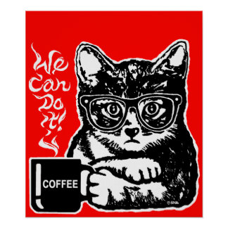 Funny cat motivated by coffee poster