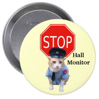 Funny Cat Officer/Hall Monitor Pinback Buttons
