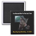 Funny Cat Pay Back - Customizable Magnet