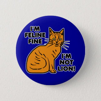 Funny Cat Pun Orange Feline Fine Kitty Button