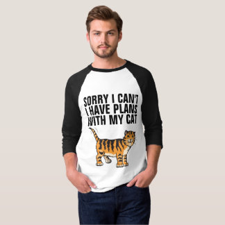 Funny Cat T-shirts, SORRY I CAN'T I HAVE PLANS T-Shirt