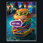 "Funny Cat with Colorful Beads at Mardi Gras Postcard<br><div class=""desc"">Feel Good Funny! Avanti,  the Global Humor Brand™ has been entertaining the world with its seriously funny greeting cards for over 35 years. Our characters live life to the fullest and celebrate the humor in everyday life.</div>"