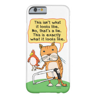 Funny Cat with Hacksaw iPhone 6 Case