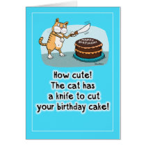 Funny Cat with Knife Birthday Card
