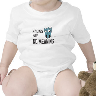 Funny cat words - My lives have no meaning Creeper