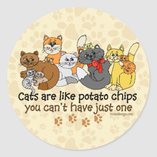 Funny Cats are like potato chips Classic Round Sticker