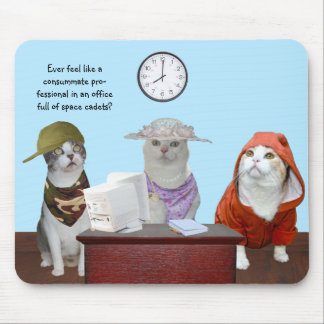 Funny Cats/Kitties Office CoWorkers Mousepad