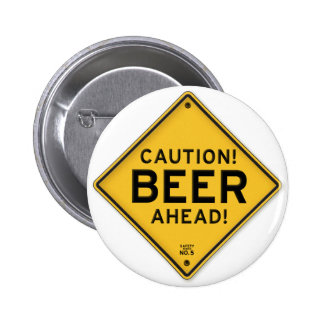 Funny Caution Beer Ahead Road Sign Buttons