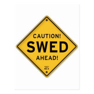 Funny Caution Swed Ahead Swedish American Sign Post Card