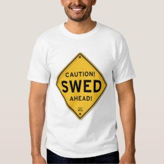 Funny Caution Swed Ahead Swedish American Sign Tee Shirt