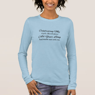 Funny Celebrating 65th Birthday Again & Again Long Sleeve T-Shirt