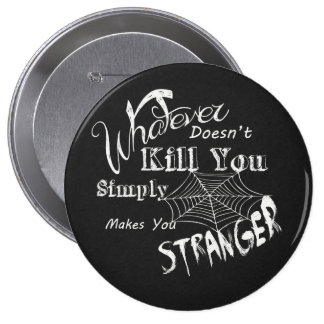 Funny Chalk Art... Stranger 4 Inch Round Button
