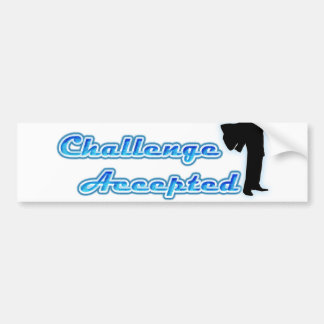 Funny Challenge Accepted Car Bumper Sticker