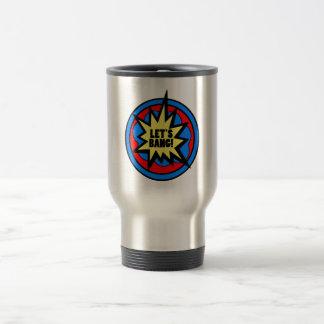 Funny Cheeky Let's Bang! Explosive Firework Gift Travel Mug