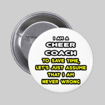 Funny Cheer Coach T-Shirts and Gifts 2 Inch Round Button