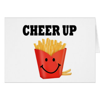 Funny Cheer Up French Fry Cards