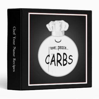Funny Chef Love Peace Carbs Recipe Binder