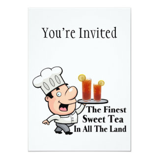 Funny Chef With The Finest Sweet Tea Card