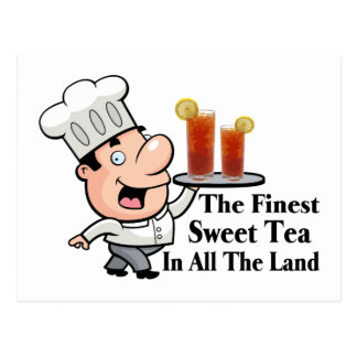 Funny Chef With The Finest Sweet Tea Postcard