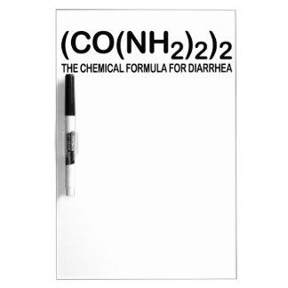 Funny Chemical Formula for Diarrhea Dry Erase Boar Dry-Erase Board
