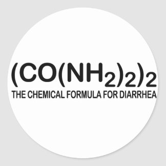 Funny Chemical Formula for Diarrhea Round Stickers