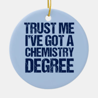 Funny Chemistry Graduation Ceramic Ornament