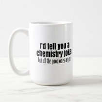 Funny Chemistry Meme for Teachers Students Coffee Mug