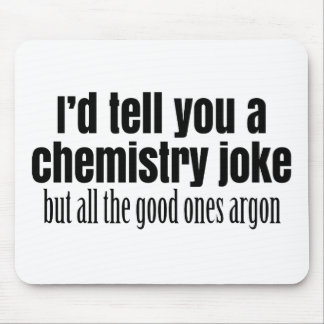Funny Chemistry Meme for Teachers Students Mouse Pad