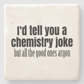 Funny Chemistry Meme for Teachers Students Stone Coaster