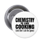 Funny Chemistry Teacher Quote Pinback Button